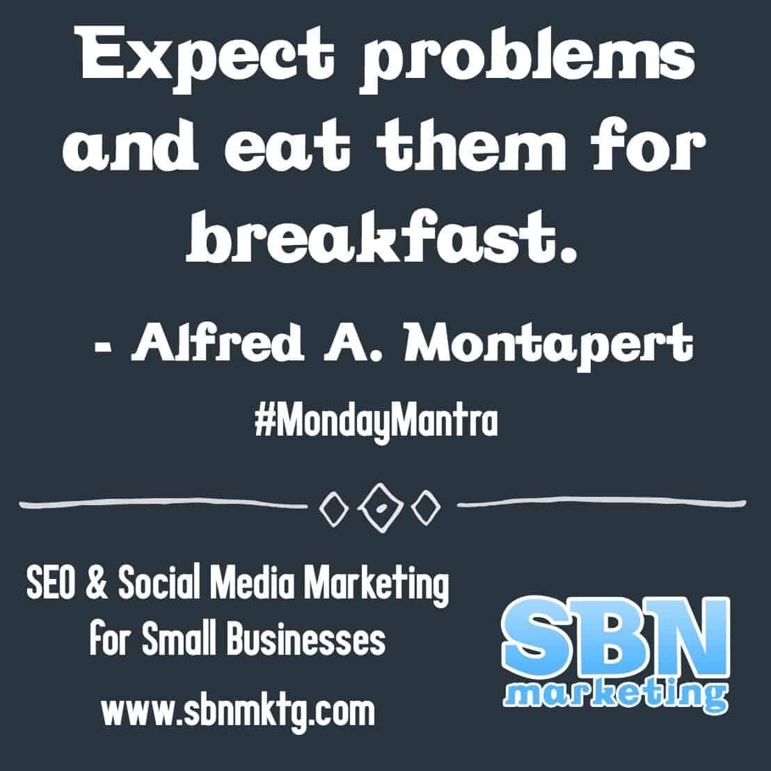 Monday Mantras by SEO & Social Media Maven Stephanie Nelson of SBN Marketing