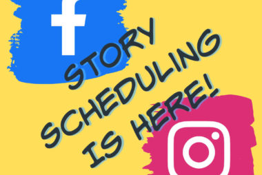 Facebook & Instagram Stories Can Now Be Scheduled | Social Media Tips | SEO & Social Media Solutions for Small Businesses | SBN Marketing